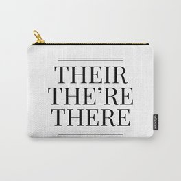Their The're There - Funny Grammar Quote Carry-All Pouch