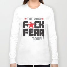 F★CK FEAR (the 2013 tour) Long Sleeve T-shirt