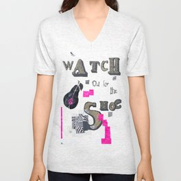 Watch Out for the Shoe  Unisex V-Neck