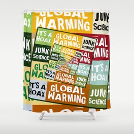 Global Warming Fraud Shower Curtain