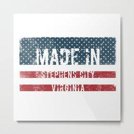 Made in Stephens City, Virginia Metal Print