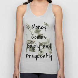 Money Comes Easily & Frequently (law of attraction affirmation) Unisex Tank Top