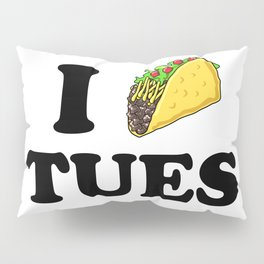 I taco tuesday Pillow Sham
