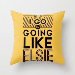 When I Go Throw Pillow