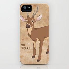 Oh Dear! iPhone Case