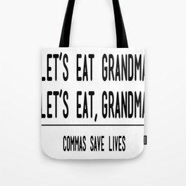Let's Eat Grandma - Commas Save Lives Tote Bag