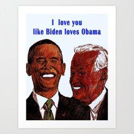 Obama Biden Valentine Art Print