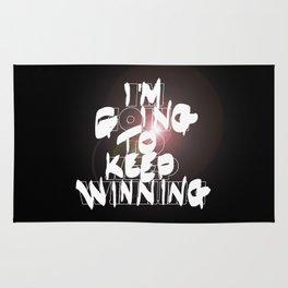 I'm going to keep winning! Rug