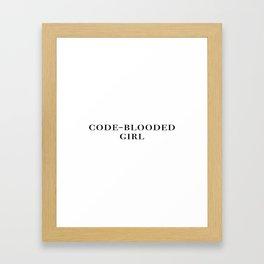 Code-blooded girl Framed Art Print