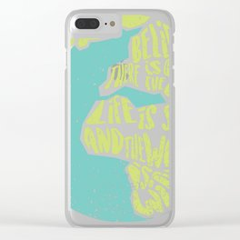 Positivity around US! Clear iPhone Case