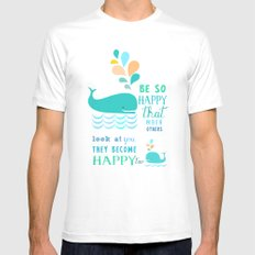 Be so happy that when others look at you they become happy too White MEDIUM Mens Fitted Tee