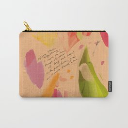 """""""More Than Anything, I Hope You Know, Though The Road Is Long And Lined With Questions, You Will Never Travel Alone."""" Carry-All Pouch"""