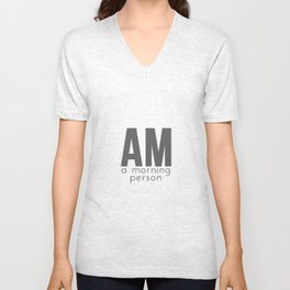 A Morning Person Unisex V-Neck