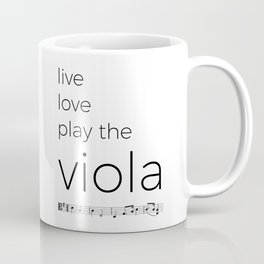 Live, love, play the viola Coffee Mug
