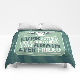 Ever Tried Ever Failed Try Again Inspirational Quote Comforters