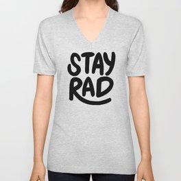 Stay Rad B&W Unisex V-Neck