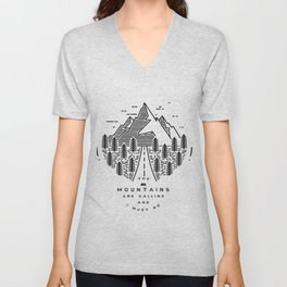 The mountains are calling and I must go- Nordic Unisex V-Neck