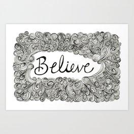 """Let Go: Believe"" Art Print"