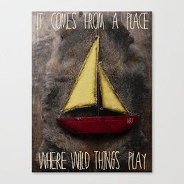 In and Out Of Weeks...To Where The Wild Things Are Canvas Print