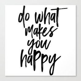 Positive Saying Canvas Print
