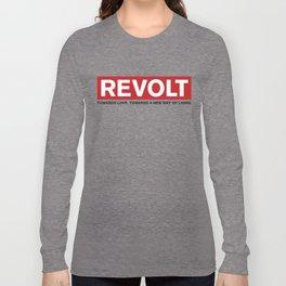 Revolt: Towards Love. Towards A New Way of Living. (Black) Long Sleeve T-shirt
