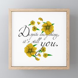 Despite Everything Framed Mini Art Print