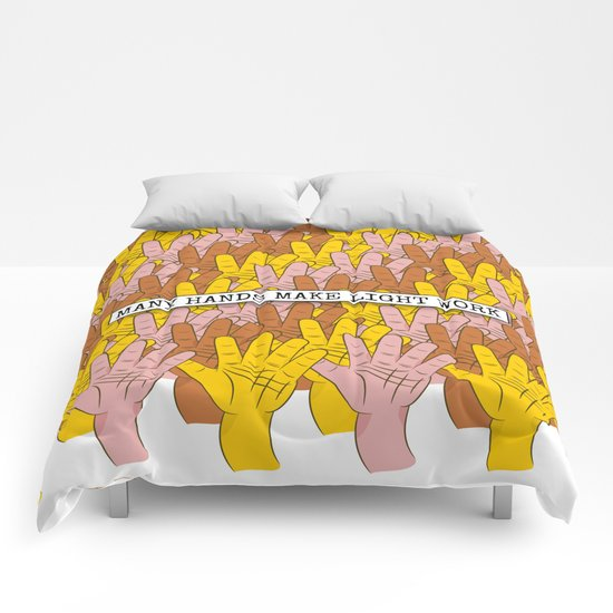 Many Hands Make Light Work Comforters