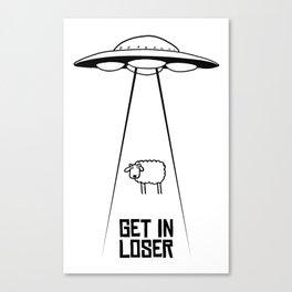 GetInLoser. Canvas Print
