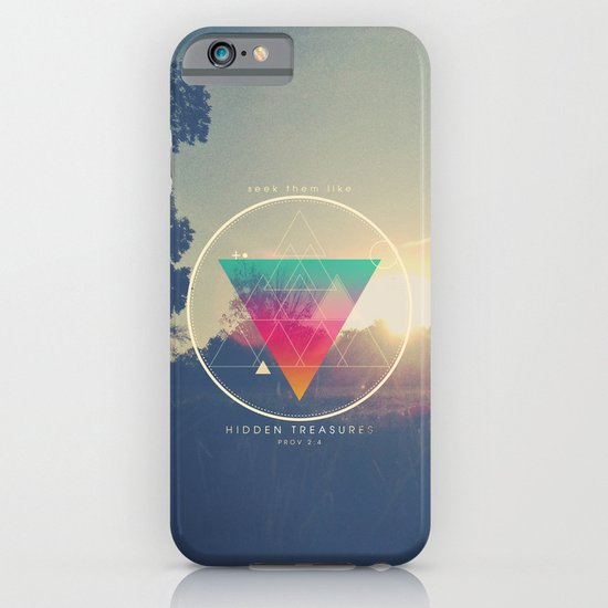 Seek Them Like Hidden Treasure - Proverbs 2:4 iPhone & iPod Case