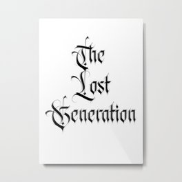 The lost Generation - Fight the Epidemic Metal Print