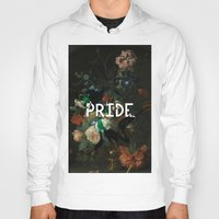 pride Hoodies featuring Pride by Filthy english