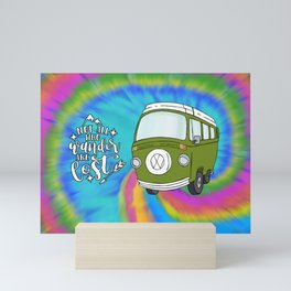 Camper Bus Not All Who Wander Are Lost Mini Art Print