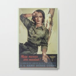 Vintage poster - More Nurses are Needed Metal Print