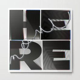 Here & Now Metal Print
