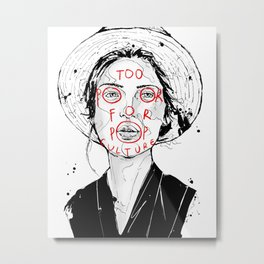 Too Poor For Pop Culture II Metal Print