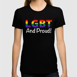 LGBT And Proud Gay Pride Shirt T-shirt