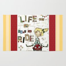 Life is All About the Ride - by Diane Duda Rug