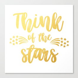 Think of the Stars Canvas Print