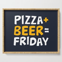 Pizza + beer = Friday Serving Tray