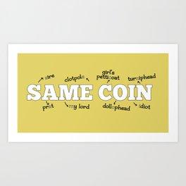 Same Coin - Yellow Art Print