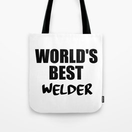 welder funny sayings and quotes Tote Bag