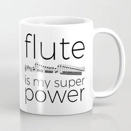 Flute is my super power Coffee Mug