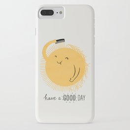 Have a good day iPhone Case