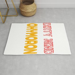"""Funny an hilarious """"Got A Dirty Mind Get It Clean With Oxymoron"""" tee design. Makes an awesome gift!  Rug"""
