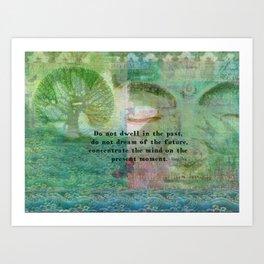 Buddha motivational quote art Art Print
