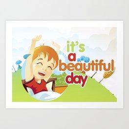 Beautiful Day Art Print