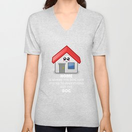 Home Is Where The Dog Hair Sticks To Everything But The Dog Funny Home Pun Unisex V-Neck