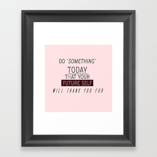 'DO SOMETHING' #VisualPonderland Framed Art Print