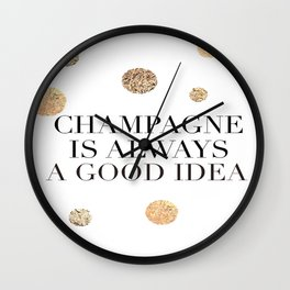 BUT FIRST CHAMPAGNE, Champagne Is Always A Good idea,Drink Sign,Bar Decor,Wedding Quote Wall Clock