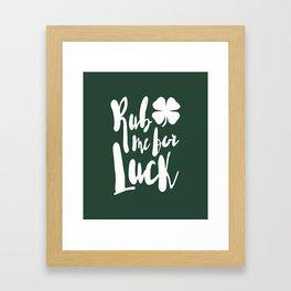Rub Me For Luck Framed Art Print